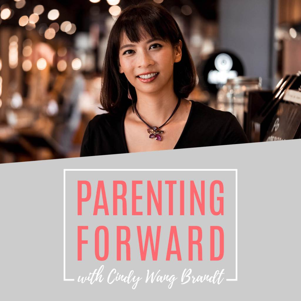 Author Melvin on Parenting Forward with Cindy Wang Brandt